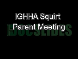 IGHHA Squirt Parent Meeting