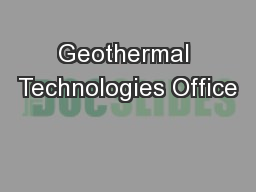 Geothermal Technologies Office