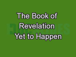 The Book of Revelation Yet to Happen