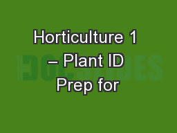 Horticulture 1 – Plant ID Prep for