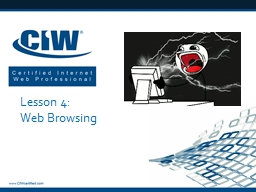 Lesson 4: Web Browsing Lesson 4 Objectives PowerPoint PPT Presentation