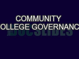 COMMUNITY COLLEGE GOVERNANCE