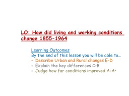 LO: How did living and working conditions