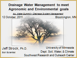 Drainage Water Management to meet Agronomic and Environmental goals