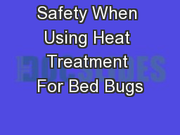 Safety When Using Heat Treatment For Bed Bugs