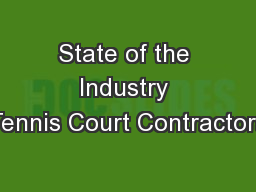 State of the Industry Tennis Court Contractors