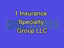 1 Insurance Specialty Group LLC