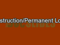 Construction/Permanent Loans