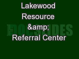 Lakewood Resource & Referral Center