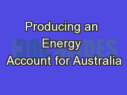 Producing an Energy Account for Australia