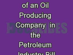 Expectations of an Oil Producing Company  in the Petroleum Industry Bill