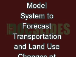 Implementing a Blended Model System to Forecast Transportation and Land Use Changes at Bob Hope Air