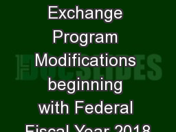 Federal Fund Exchange Program Modifications beginning with Federal Fiscal Year 2018