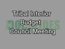 Tribal Interior Budget  Council Meeting