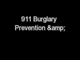 911 Burglary Prevention &