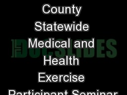 1 Los Angeles County Statewide Medical and Health Exercise Participant Seminar