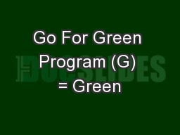 Go For Green Program (G) = Green