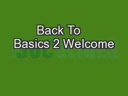 Back To   Basics 2 Welcome