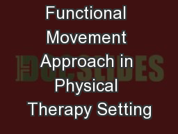 Classic vs. Functional Movement Approach in Physical Therapy Setting