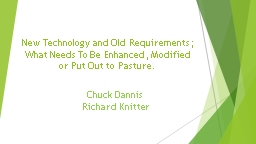 New Technology and Old Requirements;