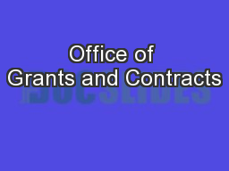 Office of Grants and Contracts PowerPoint PPT Presentation