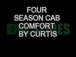FOUR SEASON CAB COMFORT BY CURTIS