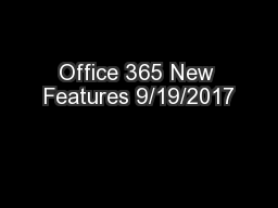 Office 365 New Features 9/19/2017