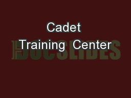 Cadet Training  Center