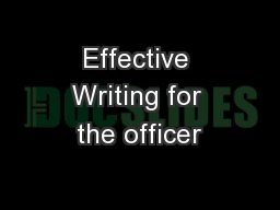 Effective Writing for the officer