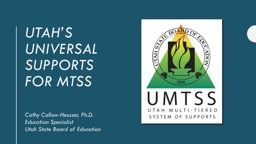 Utah's Universal Supports for MTSS
