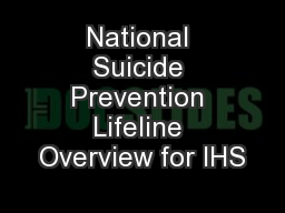 National Suicide Prevention Lifeline Overview for IHS