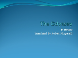 The Odyssey By Homer Translated by Robert Fitzgerald PowerPoint PPT Presentation