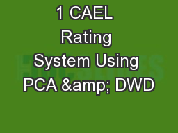 1 CAEL  Rating System Using PCA & DWD