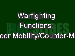 Warfighting Functions: Engineer Mobility/Counter-Mobility