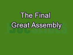 The Final Great Assembly