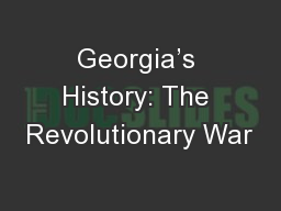 Georgia's History: The Revolutionary War