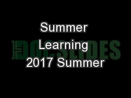 Summer Learning 2017 Summer
