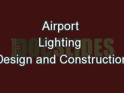 Airport Lighting Design and Construction