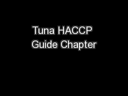 Tuna HACCP Guide Chapter PowerPoint PPT Presentation