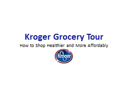 Kroger Grocery Tour How to Shop Healthier and More Affordably