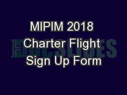 MIPIM 2018 Charter Flight Sign Up Form