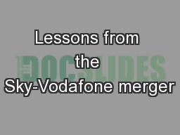 Lessons from the Sky-Vodafone merger