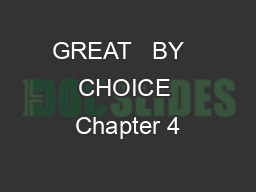 GREAT   BY   CHOICE Chapter 4