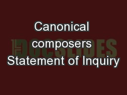 Canonical composers Statement of Inquiry