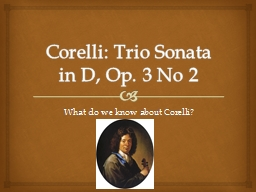 Corelli: Trio Sonata in D, Op. 3 No 2