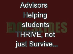 Honors Advisors   Helping students THRIVE, not just Survive...