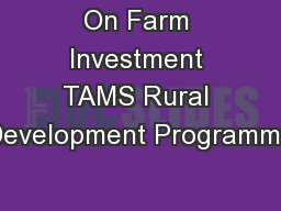On Farm Investment TAMS Rural Development Programme