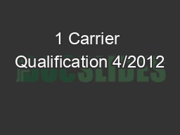 1 Carrier Qualification 4/2012