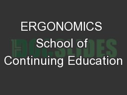 ERGONOMICS School of Continuing Education