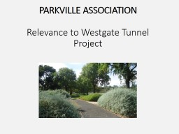 PARKVILLE ASSOCIATION Relevance to Westgate Tunnel Project